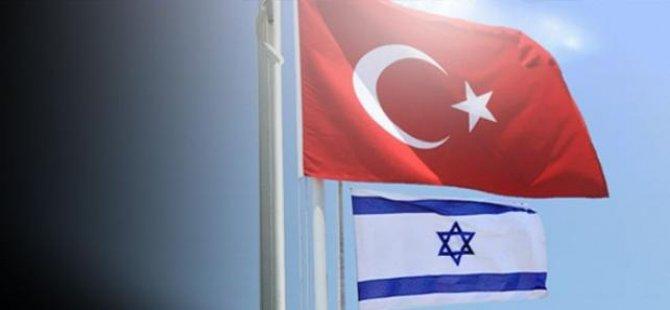 Son Dakika : İsrail ve Türkiye anlaştı!