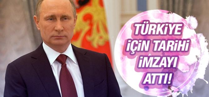 Putin, Türkiye kararnamesini imzaladı!