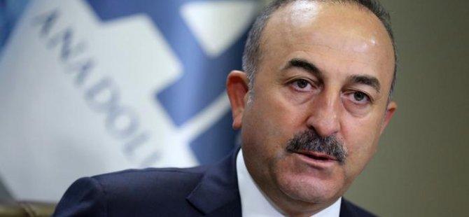 Çavuşoğlu: Bu Türkiye düşmanlığı neden?