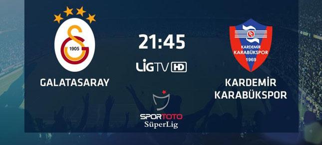 Galatasaray Karabükspor maçı canlı izle