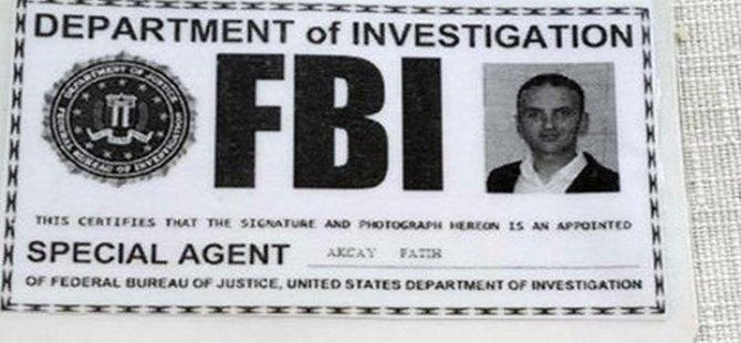 'FETÖ'den aranıyordu, sahte 'FBI' kimliğiyle yakalandı!
