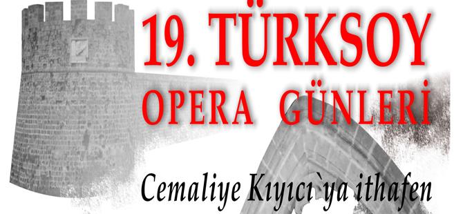 19. TÜRKSOY Opera Günleri yarın akşam başlıyor.