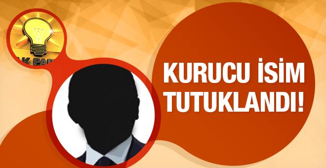 AK Parti'nin kurucu ismi FETÖ'den tutuklandı!