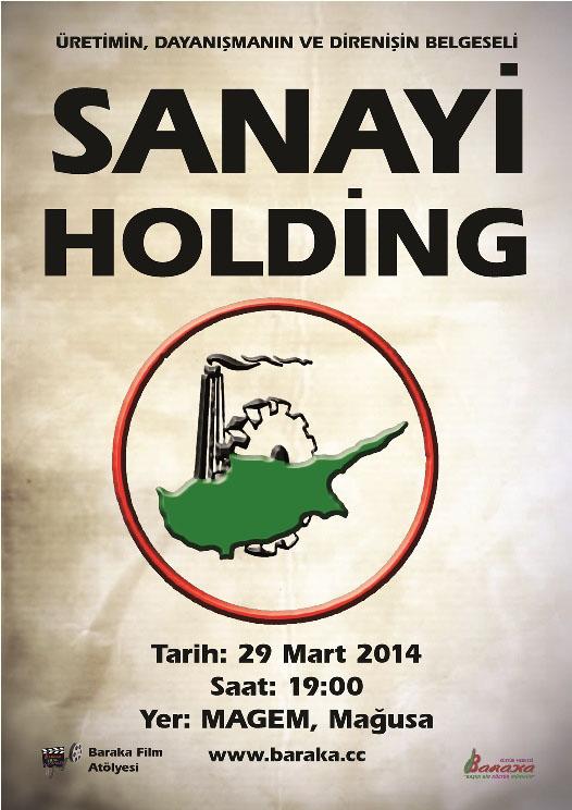 Sanayi Holding Belgeseli Mağusa'da