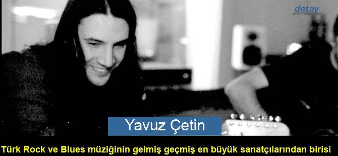 Yavuz Çetin...