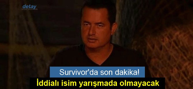 Survivor'da son dakika!