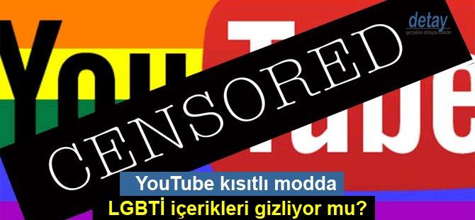 YouTube kısıtlı modda LGBTİ içerikleri gizliyor mu?