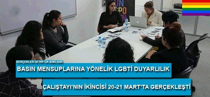 Basın Mensuplarına Yönelik LGBTİ Duyarlılık Çalıştayı'nın İkincisi  Gerçekleşti