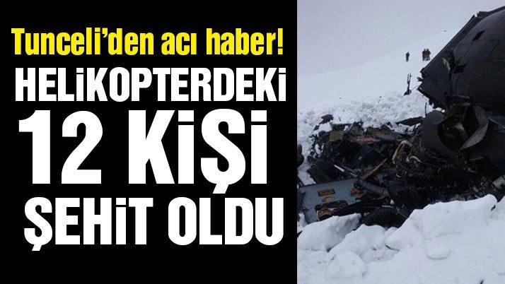 Son dakika: Tunceli'de helikopter düştü... Kahreden haber: 12 şehit