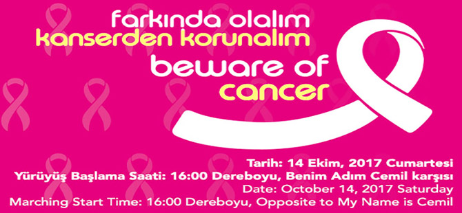 """""""Farkında Olalım, Kanserden Korunalım"""" yürüyüşü yarın"""