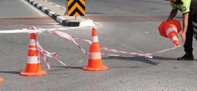 Kutlamalar sırasında bazı yollar trafiğe kapatılacak