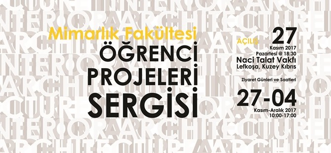DAÜ Mimarlık Fakültesi sergisi 27 Kasım'da Naci Talat Vakfı'nda...