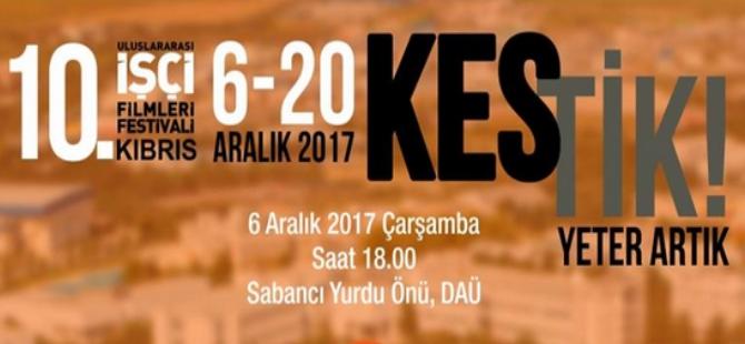 10. Uluslararası Kıbrıs İşçi Filmleri Festivali başladı