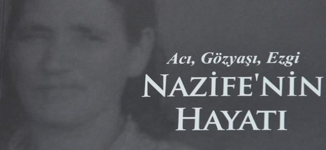 """Ulvi Keser'in """"Nazife'nin Hayatı"""" kitabı yayımlandı"""