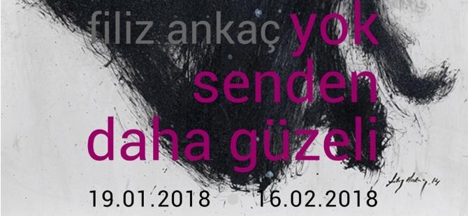"""Filiz Ankaç'ın, """"Yok Senden Daha Güzeli"""" adlı sergisi yarın açılıyor"""