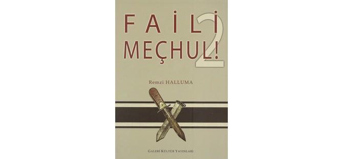 """""""Faili Meçhul"""" adlı kitabın ikinci cildi yayımlandı"""