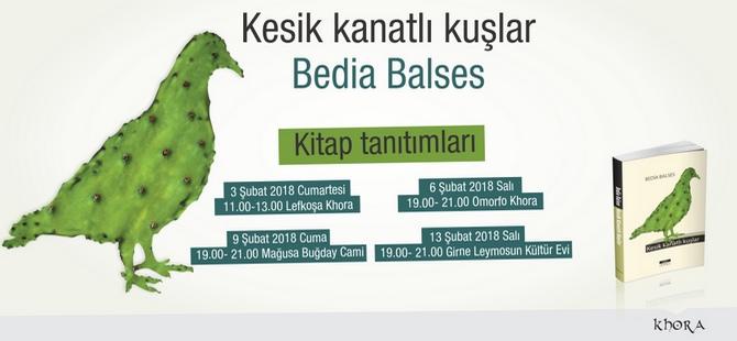 """Bedia Balses'in yeni kitabı: """"Kesik Kanatlı Kuşlar"""""""
