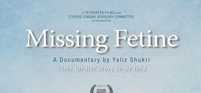 """""""Fetine'yi Ararken"""" isimli belgesel, Dünya prömiyerini yapıyor"""