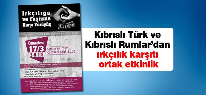 Kıbrıslı Türk ve Kıbrıslı Rumlar'dan ırkçılık karşıtı ortak etkinlik