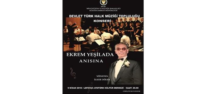Türküler Ekrem Yeşilada anısına söylenecek