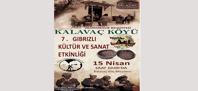 """Kültür, Sanat ve """"Gıbrızlı"""" Yaşam Etkinlikleri,15 Nisan Pazar günü"""