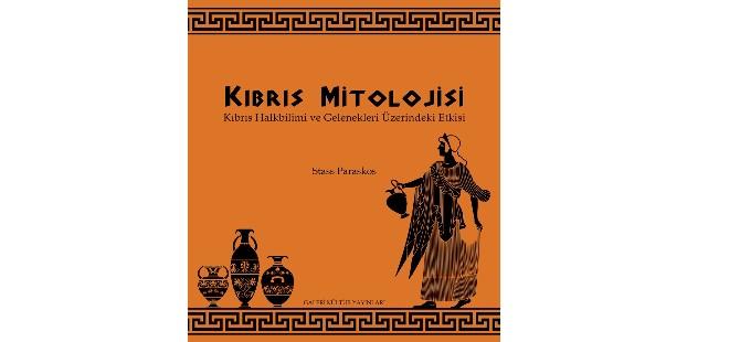 """""""Kıbrıs Mitolojisi"""" yayımlandı"""