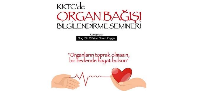"""""""KKTC'de Organ Bağışı"""" konulu seminer düzenleniyor"""