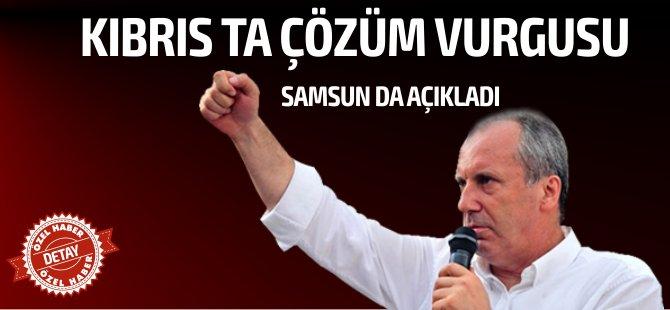 Muharrem İnce seçim manifestosunu Samsun'da açıkladı, Kıbrıs'ta çözüm vurgusu