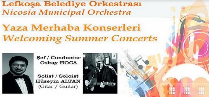Yaza Merhaba Konserleri / Welcoming Summer Concerts