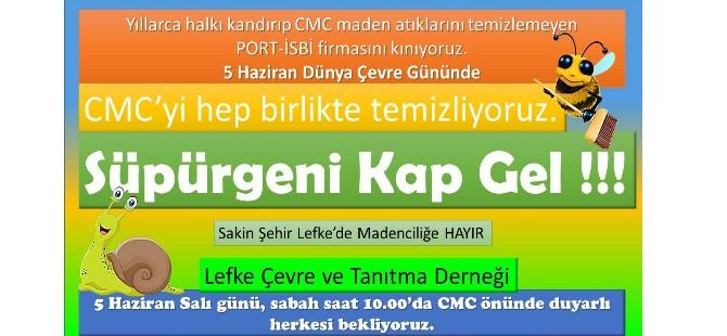 """Lefke'de CMC önünde """"Süpürgeni Kap Gel"""" eylemi yapılacak"""
