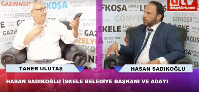 """Hasan Sadıkoğlu: """"Hizmet gönül işidir"""""""