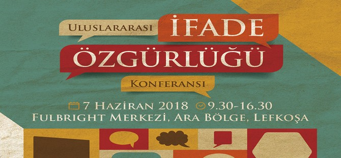 """""""Uluslararası İfade Özgürlüğü"""" konferansı yarın Fulbright Merkezi'nde yapılacak"""