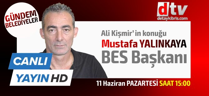 DETAY TV'de Ali Kişmir'in konuğu BES Başkanı Mustafa Yalınkaya