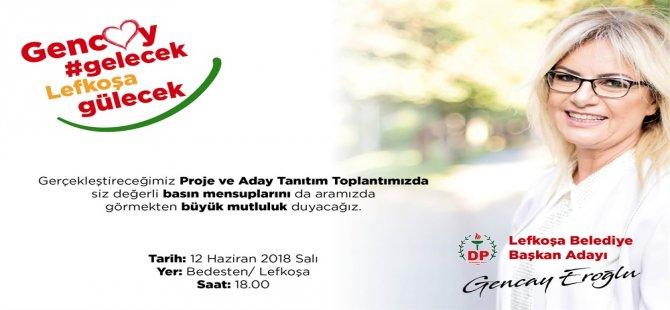 Gencay Eroğlu projelerini kamuoyuyla paylaşacak