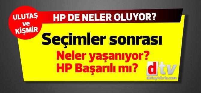 Yerel seçim sonrası HP'de neler oluyor? Ulutaş ve Kişmir Detay TV'de yorumluyor