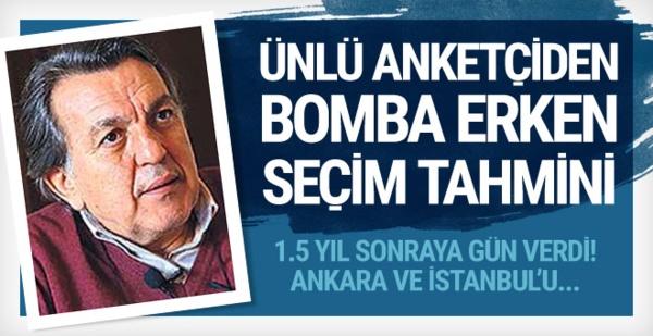 Bomba erken seçim tahmini! Ankara ve İstanbul'u kim kazanacak?