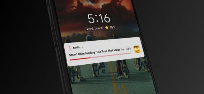 Netflix'in indirme özelliği akıllandı