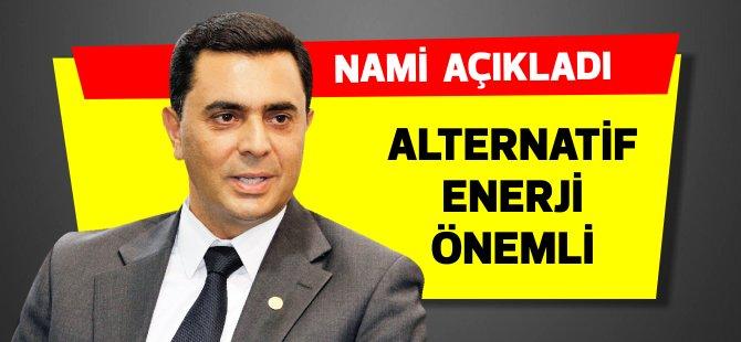 Bakan Nami'den alternatif enerji konusu