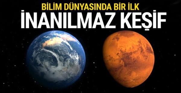 Bilim dünyasında bir ilk! Mars'ta inanılmaz keşif