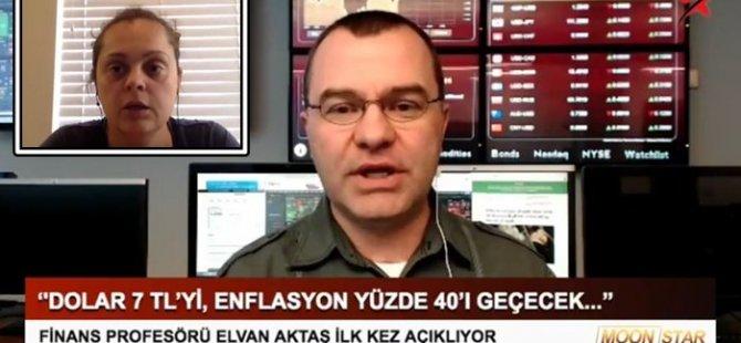 Prof. Dr. Elvan Aktaş: Dolar 7,38'i görecek