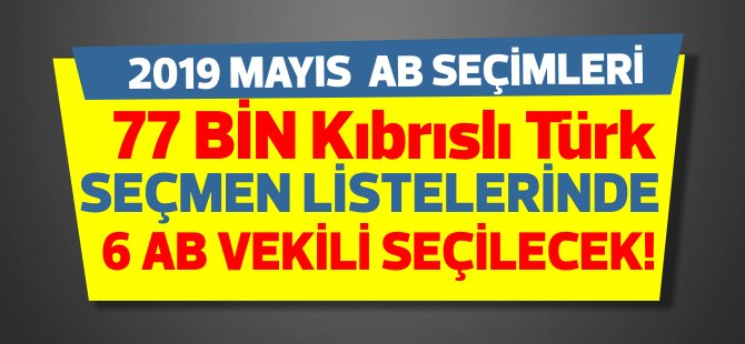 AB Seçimlerinde 77 Bin Kıbrıslı Türk de oy kullanabilecek