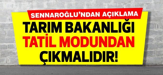 UBP İskele Milletvekili Önder Sennaroğlu: ''Tarım bakanlığı tatil modundan çıkmalıdır''