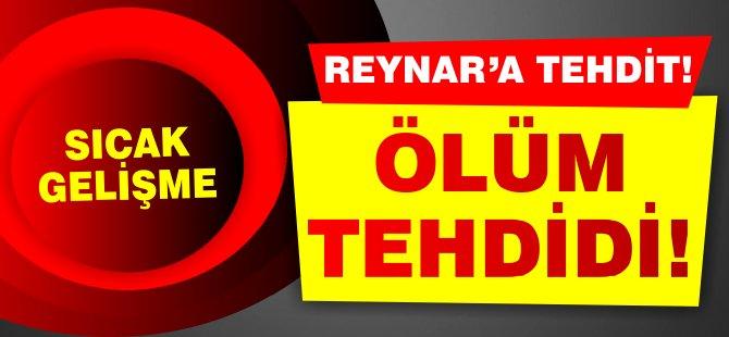 "Tacan Reynar'a sosyal medyada ""Ölüm Tehdidi""!"