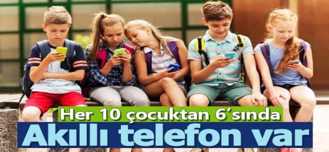 Her 10 çocuktan 6'sı akıllı telefon kullanıyor