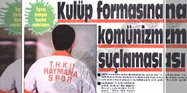'Komünizm propagandası yapmak'tan hakkında soruşturma açılan bir futbol kulübü: Haymanaspor