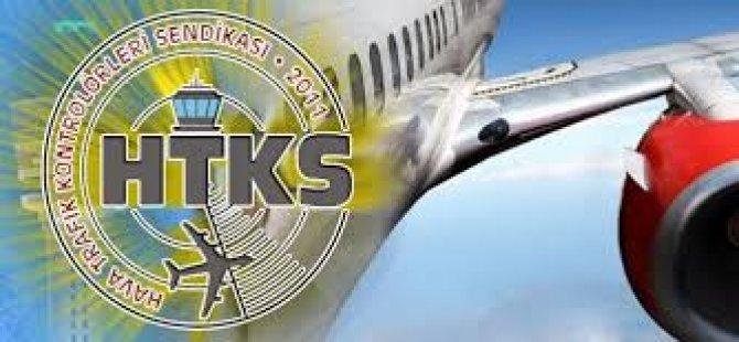 """Hava Trafik Kontrolörleri Sendikası: """"Bugün 19.00'dan itibaren ek mesai çalışılmayacak"""""""