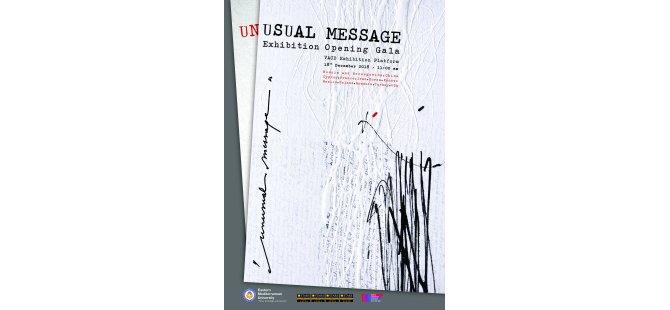 """Uluslararası """"Sıradışı Mesaj"""" Sergisi DAÜ'de açılıyor"""