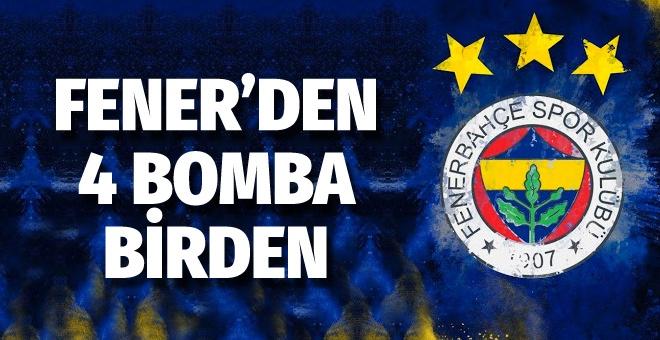 Fenerbahçe'den 4 bomba birden