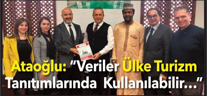 """Ataoğlu: """"Veriler Ülke Turizm Tanıtımlarında Kullanılabilir…"""""""