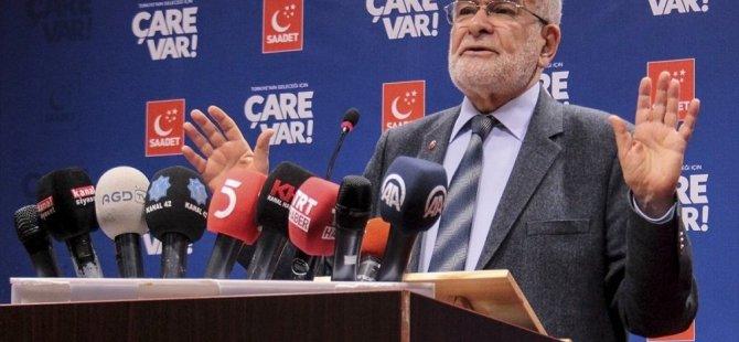 Saadet Partisi Genel Başkanı: İktidarın pili bitti, şarj edilemiyor